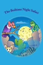 The Bedtime Night Safari by Caryn Whitfield (2013, Paperback)