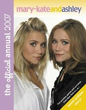 Mary-Kate and Ashley Annual By Mary-Kate Olsen, Ashley Olsen