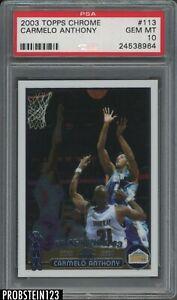 "2003-04 Topps Chrome #113 Carmelo Anthony RC Rookie PSA 10 "" SUPER PRISTINE """