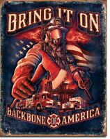 FireFighter Bring It On BackBone Fire Fighter First Responder Metal Tin Sign New