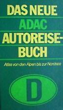 DAS NEUE ADAC AUTOREISE-BUCH Atlas von den Alpen bis zur Nordsee