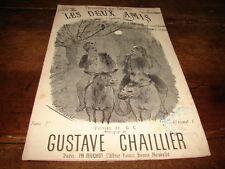 GUSTAVE CHAILLIER - Partition LES DEUX AMIS !!!!!!!!!!!!