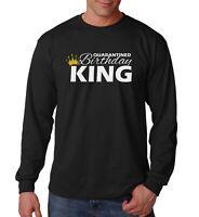 Long Sleeve Quarantined Birthday King Shirt Gift Quarantine & Chill Fathers Day