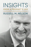 Insights from a Prophet's Life: Russell M. Nelson by Sheri Dew (Hardcover, New)