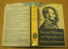 Selected Writings and Speeches of Abraham Lincoln T HARRY WILLIAMS Editor 1st ED