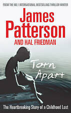 Torn Apart: The Heartbreaking Story of a Childhood Lost by James Patterson,...