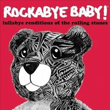 Rockabye Baby! Lullaby Renditions of the Rolling Stones by Rockabye Baby! (CD, S