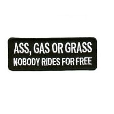 ASS, GAS OR GRASS NOBODY RIDES FOR FREE PATCH