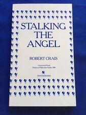 STALKING THE ANGEL - UNCORRECTED PROOF SIGNED BY ROBERT CRAIS