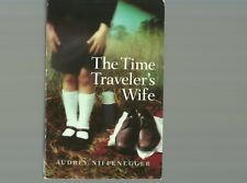 The Time Traveler's Wife by Audrey Niffenegger - Trade Paperback
