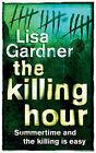The Killing Hour, Gardner, Lisa, Used; Good Book
