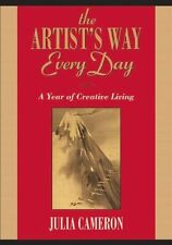 The Artist's Way Every Day: A Year of Creative Living, Acceptable, Cameron, Juli