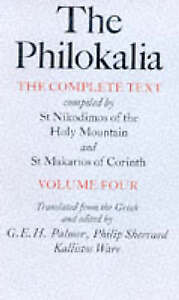 The Philokalia: The Complete Text Compiled by St.Nikodimos of the Holy Mountain