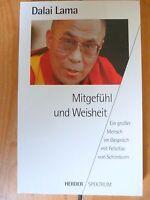 Dalai Lama: Mitgefühl und Weisheit