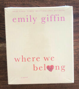 Where We Belong by Emily Giffin (CD Audiobook); Brand New, Completely Sealed