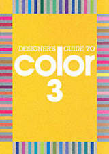 Very Good, Designer's Guide to Color: Bk. 3, Allen, Jeanne, Book