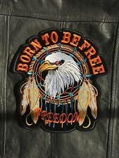 Born To Be Free Eagle Backpatch Parche 30x27, 4cm Hábito Biker Freedom Águila