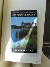 A Guide to Eastern Germany,James Bentley