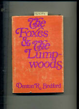 Denton R Bedford THE FOXES +THE LUMPWOODS Crow Indian Nation Novel Wife Stealing