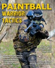 New listing  PAINTBALL WARRIOR TACTICS: SECRETS OF SERIOUS BUSHBALL By Zack Wickes **Mint**
