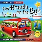 Wheels on the Bus (BBC Audio Children's),  | Audio CD Book | 9781846071225 | NEW