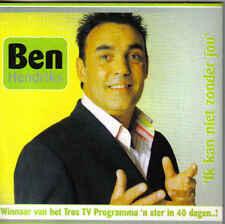 Ben Hendriks-Ik Kan Niet Zonder Jou cd single