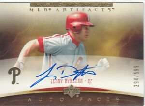 LENNY DYKSTRA /599 PHILLIES AUTO 2005 UD ARTIFACTS ON CARD SIGNATURE AUTOGRAPH