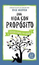Una Vida con Propósito - Devocional para Niños by Rick Warren (2016, Hardcover)