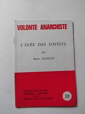 L' idée SOVIETS Pano VASSILEV IZTOK politique VOLONTE ANARCHISTE n° 23  1983