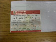 25/01/2003 Ticket: Bristol City v Stockport County. Thanks for viewing this item