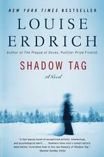 Shadow Tag by Louise Erdrich (2011, Paperback) New York Times Bestseller