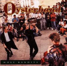 Oysterband - Holy Bandits   - CD Album