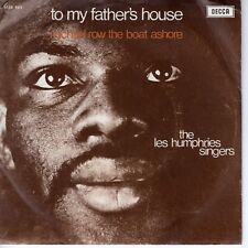 7inch LES HUMPHRIES SINGERS to my father's house HOLLAND EX (S0947)