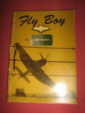 FLY BOY Personal Aviation Story - Geoff Litchfield - SIGNED!!!! FIRST EDITION