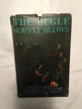 THE BUGLE SOFTLY BLOWS-Confederate Diary of Benjamin Seaton-HB-Rare 1965-Simpson