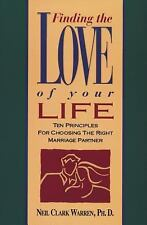 Finding the Love of Your Life by Neil Clark Warren (1998, Hardcover)