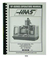 Haas VF Series Operators Manual   Milling Machine  *111