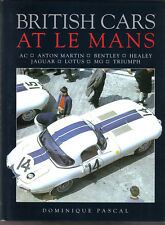 British Cars at Le Mans AC Aston Martin Bentley Healey Jaguar Lotus MG Triumph