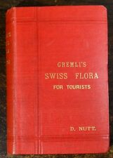 A.GREMLI The Flora of Switzerland 1889 Translated into English Leonard Paitson