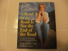 A Bend in the Road Is Not the End of the Road: Joan Lunden 1998 First Edition