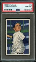 1952 Bowman BB Card # 73 Jerry Coleman New York Yankees PSA NM-MT 8 !!!