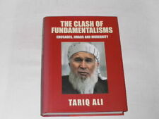 Ali, Tariq:The Clash of Fundamentalisms: Crusades, Jihads and Modernity