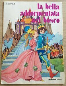 La Bella Addormentata nel Bosco C. Perrault Editore Malipiero Anno 1979