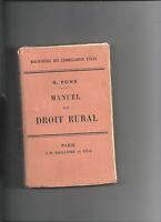 Manuel de droit rural S Pons 1923 JB Baillière et Fils REF E12 @@