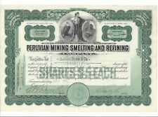 PERUVIAN MINING SMELTING AND REFINING COMPANY.....1907 COMMON STOCK CERTIFICATE