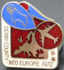 DERBY COUNTY INTO EUROPE 1972 ULTRA RARE COLOUR Vintage badge Maker REEVES B'ham