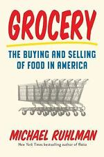 Ruhlman Michael-Grocery  HBOOK NEW