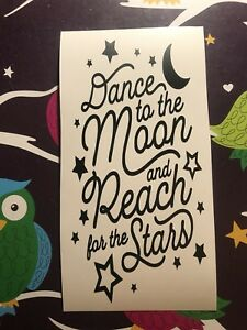 Dance To The Moon And Reach For The Stars  Wine Bottle Vinyl  Decal