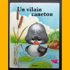 UN VILAIN CANETON Collection Joyeux amis A. Renard Kennedy 1987