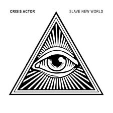 CRISIS ACTOR Slave New World CD Digipack 2017 ant-zen